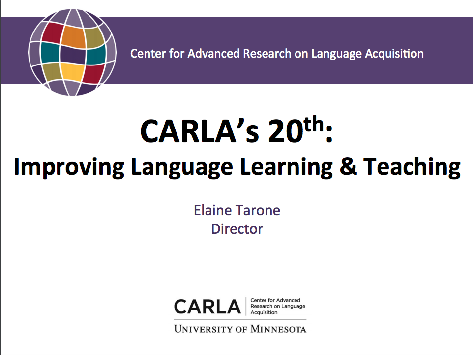 The Center for Advanced Research on Language Acquisition (CARLA