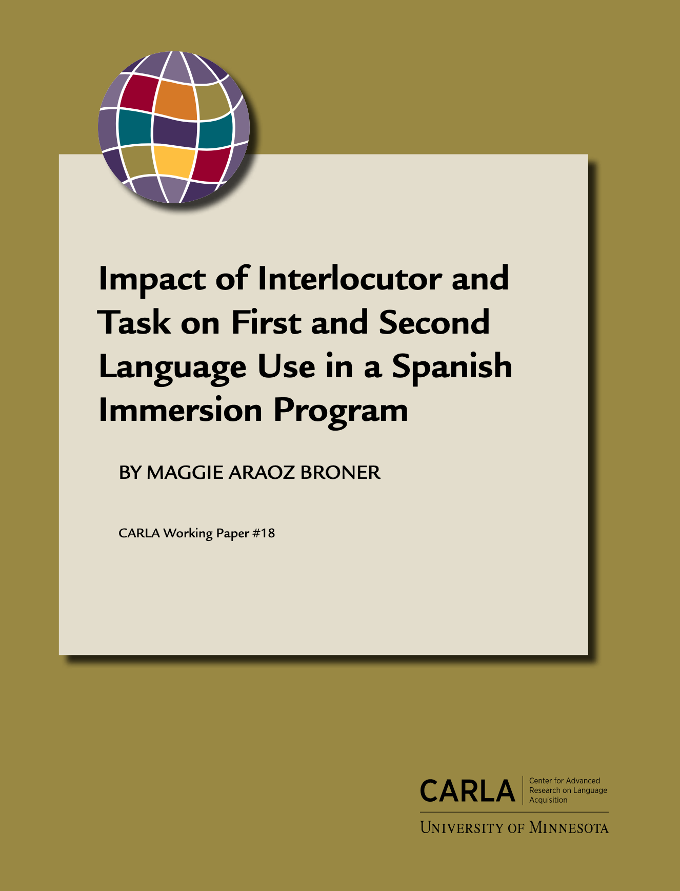 Impact of Interlocutor and Task on First and Second Language Use in a Spanish Immersion Program