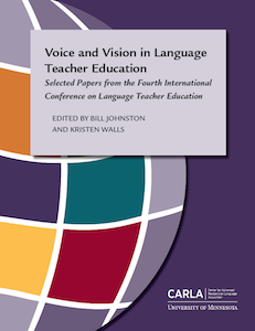 Voice and Vision in Language Teacher Education