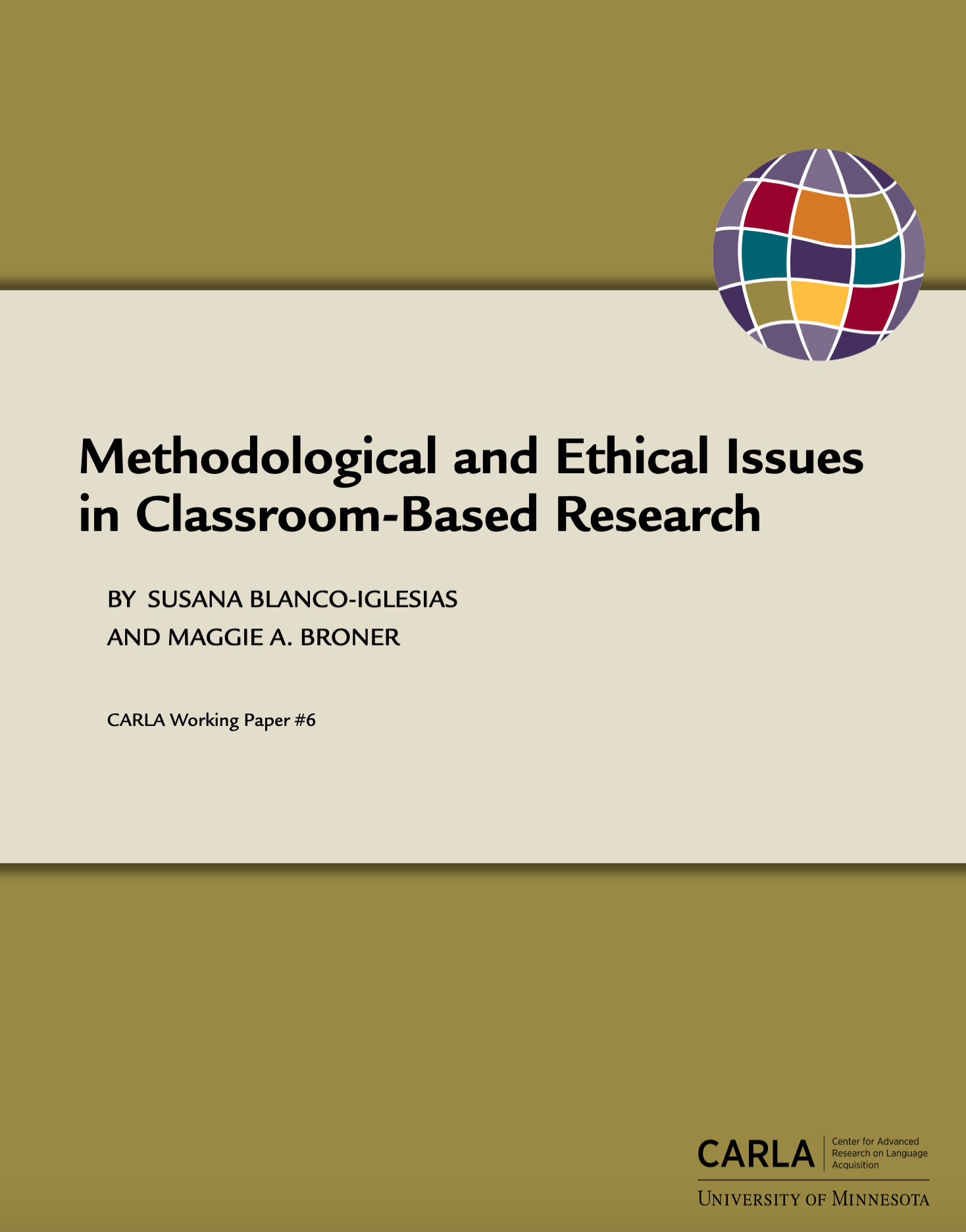 Methodological and Ethical Issues in Classroom-Based Research