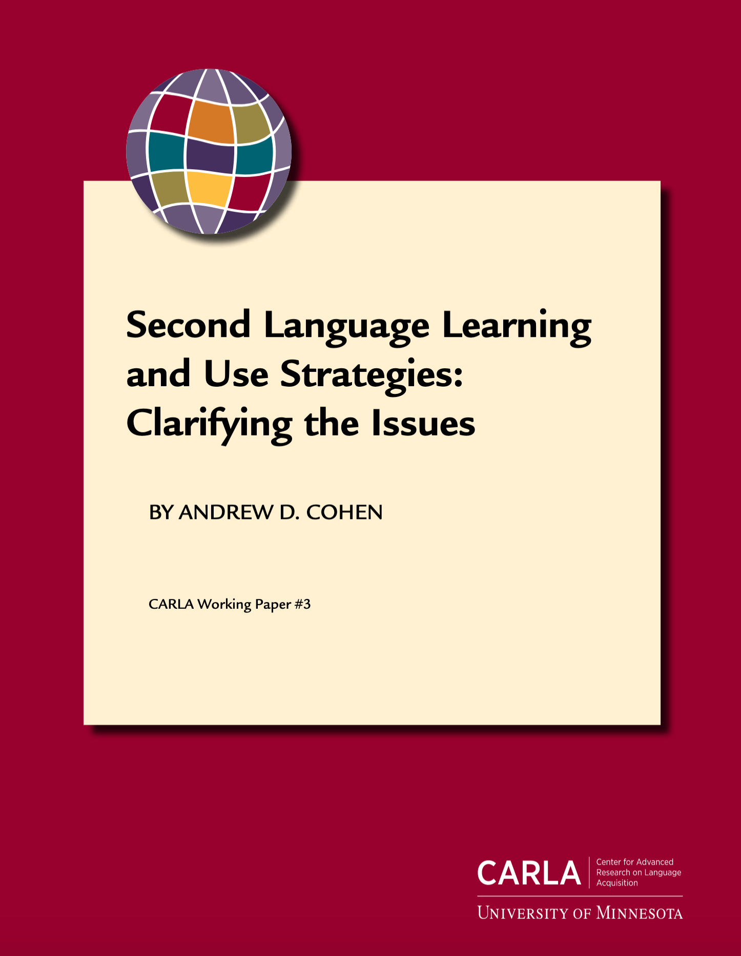Second Language Learning and Use Strategies